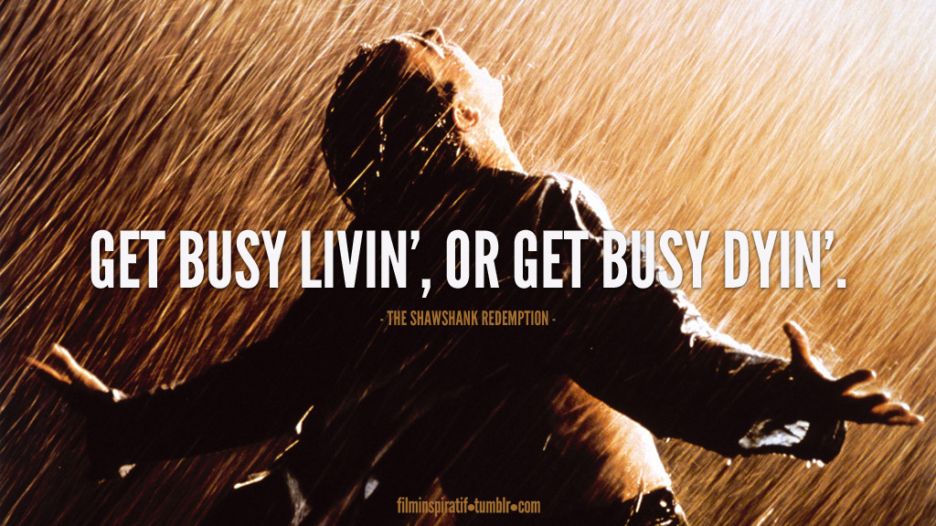 Wisdom from The Shawshank Redemption
